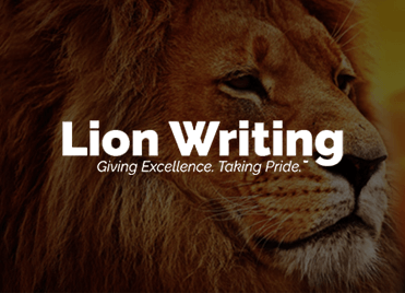 Lion Writing - Giving Excellence. Taking Pride.